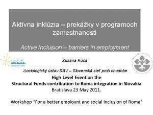 Aktvna inklzia prekky v programoch zamestnanosti Active Inclusion