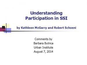 Understanding Participation in SSI by Kathleen Mc Garry