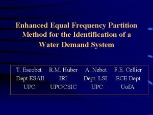 Enhanced Equal Frequency Partition Method for the Identification