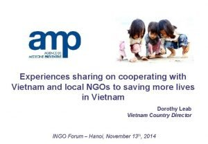 Experiences sharing on cooperating with Vietnam and local