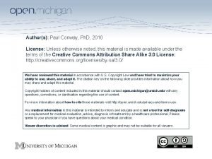 Authors Paul Conway Ph D 2010 License Unless