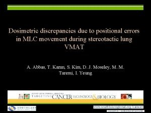 Dosimetric discrepancies due to positional errors in MLC
