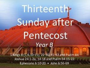 Thirteenth Sunday after Pentecost Year B 1 Kings