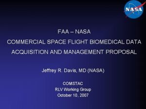 FAA NASA COMMERCIAL SPACE FLIGHT BIOMEDICAL DATA ACQUISITION