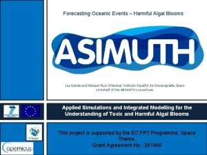 Forecasting Oceanic Events Harmful Algal Blooms Luz Garca
