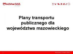 Plany transportu publicznego dla wojewdztwa mazowieckiego 1 Warszawa