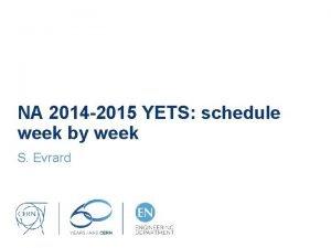 NA 2014 2015 YETS schedule week by week