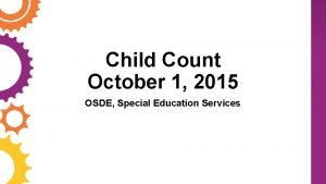 Child Count October 1 2015 OSDE Special Education