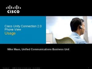 Cisco Unity Connection 2 0 Phone View Usage