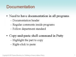 Documentation Need to have documentation in all programs