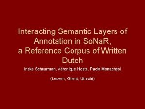 Interacting Semantic Layers of Annotation in So Na