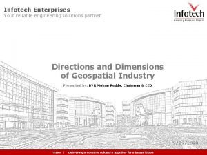 Infotech Enterprises Your reliable engineering solutions partner Directions