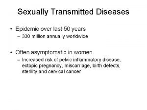 Sexually Transmitted Diseases Epidemic over last 50 years