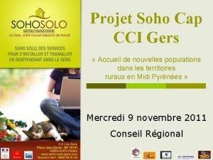 Projet Soho Cap CCI Gers Accueil de nouvelles