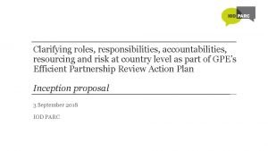 Clarifying roles responsibilities accountabilities resourcing and risk at