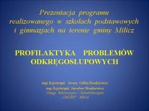 Prezentacja programu realizowanego w szkoach podstawowych i gimnazjach