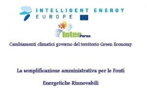 Cambiamenti climatici governo del territorio Green Economy La