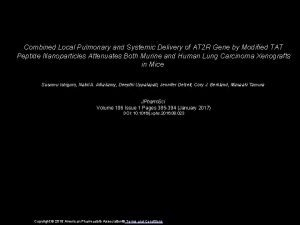 Combined Local Pulmonary and Systemic Delivery of AT