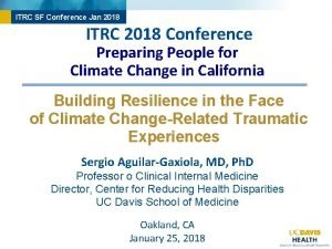 ITRC SF Conference Jan 2018 ITRC 2018 Conference
