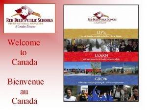 Welcome to Canada Bienvenue au Canada Alberta Canada