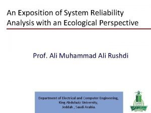 An Exposition of System Reliability Analysis with an