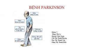 BNH PARKINSON Nhm 7 Phm Th Ly Hunh