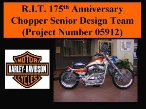 R I T 175 th Anniversary Chopper Senior