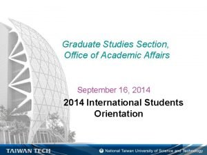 Graduate Studies Section Office of Academic Affairs September