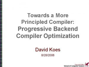Towards a More Principled Compiler Progressive Backend Compiler