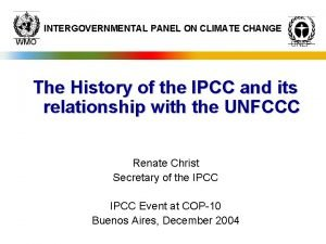 INTERGOVERNMENTAL PANEL ON CLIMATE CHANGE WMO UNEP The