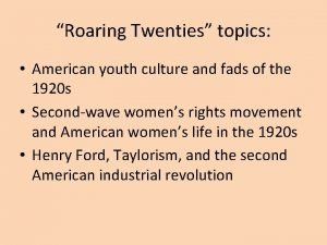 Roaring Twenties topics American youth culture and fads