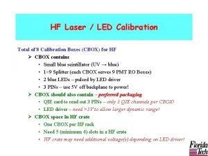 HF Laser LED Calibration Total of 8 Calibration