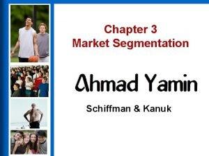 Chapter 3 Market Segmentation Consumer Behavior Ninth Edition