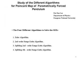 Study of the Different Algorithms for Poincar Map