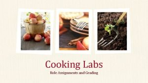 Cooking Labs Role Assignments and Grading Lab Role