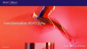 Fonctionnalits RGPD Zoho 13062018 V 1 Prenez votre
