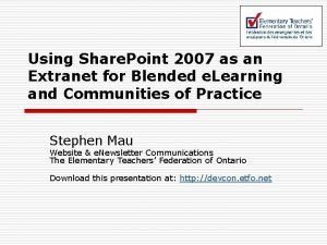 Using Share Point 2007 as an Extranet for