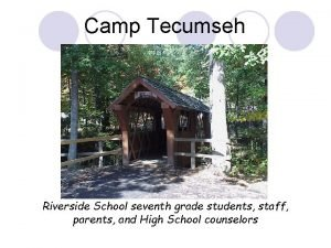 Camp Tecumseh Riverside School seventh grade students staff