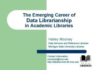 The Emerging Career of Data Librarianship in Academic