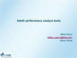 Intel performance analyze tools Nikita Panov nikita v