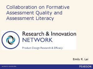 Collaboration on Formative Assessment Quality and Assessment Literacy