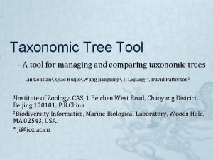 Taxonomic Tree Tool A tool for managing and