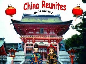 Main Idea The Sui and Tang dynasties reunited