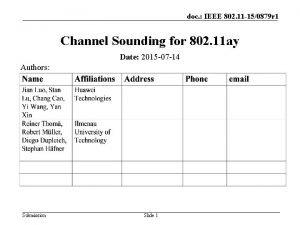 doc IEEE 802 11 150879 r 1 Channel