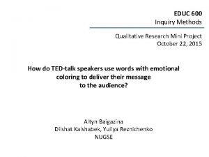 EDUC 600 Inquiry Methods Qualitative Research Mini Project