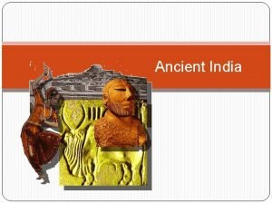 Ancient India Geography India is a subcontinent because