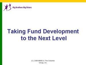 Taking Fund Development to the Next Level C