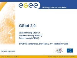 Enabling Grids for Escienc E GStat 2 0