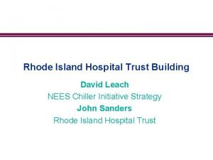 Rhode Island Hospital Trust Building David Leach NEES