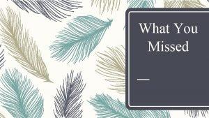 What You Missed Julius Caesar by William Shakespeare